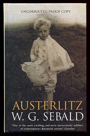 austerlitz sebald review Read austerlitz by wg sebald with rakuten kobo from one of the undisputed masters of world literature, a haunting novel of sublime ambition and power about a man whose.