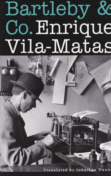 Vila-Matas Bartleby & Co