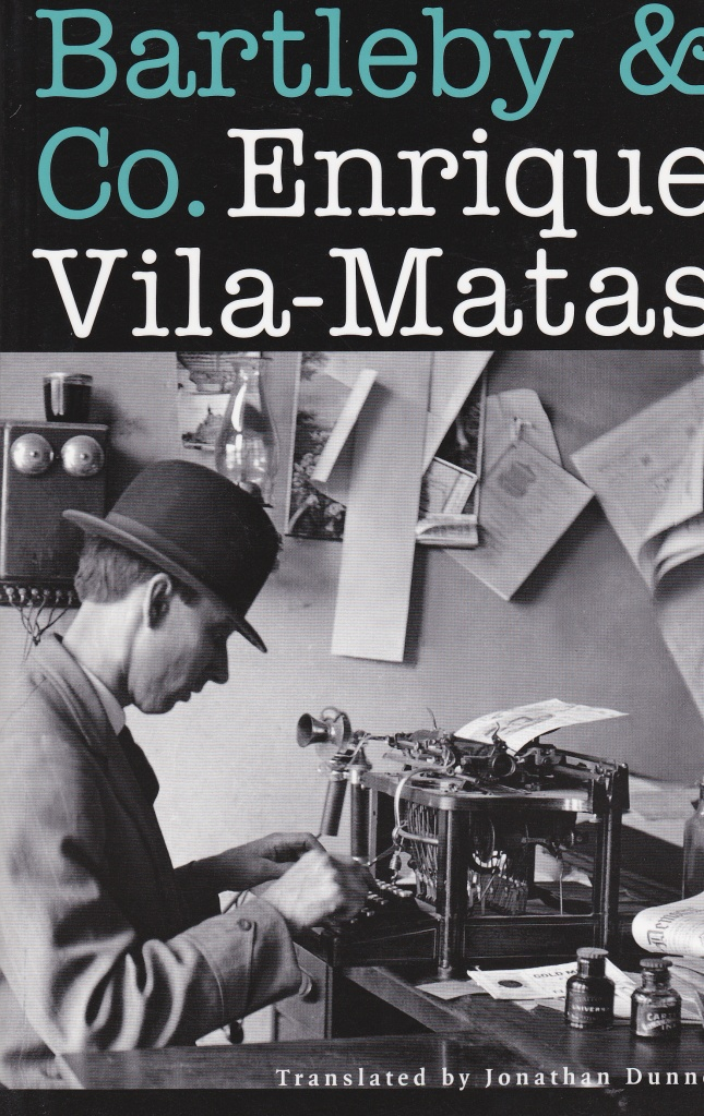 Vila-Matas Bartleby & Co