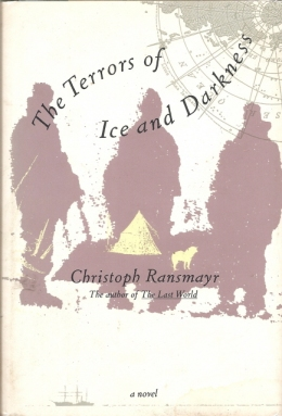 Christoph Ransmayr Terrors of Ice