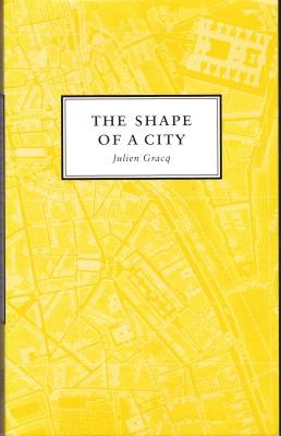 Gracq Shape of a City