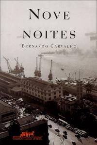 nove_noites_bernardo_de_carvalho