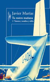 Javier Marias Tu Rostro Mañana Veneno y Sombra cover