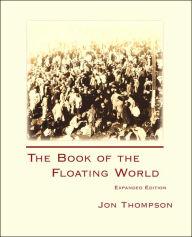 Thompson Floating World 2007